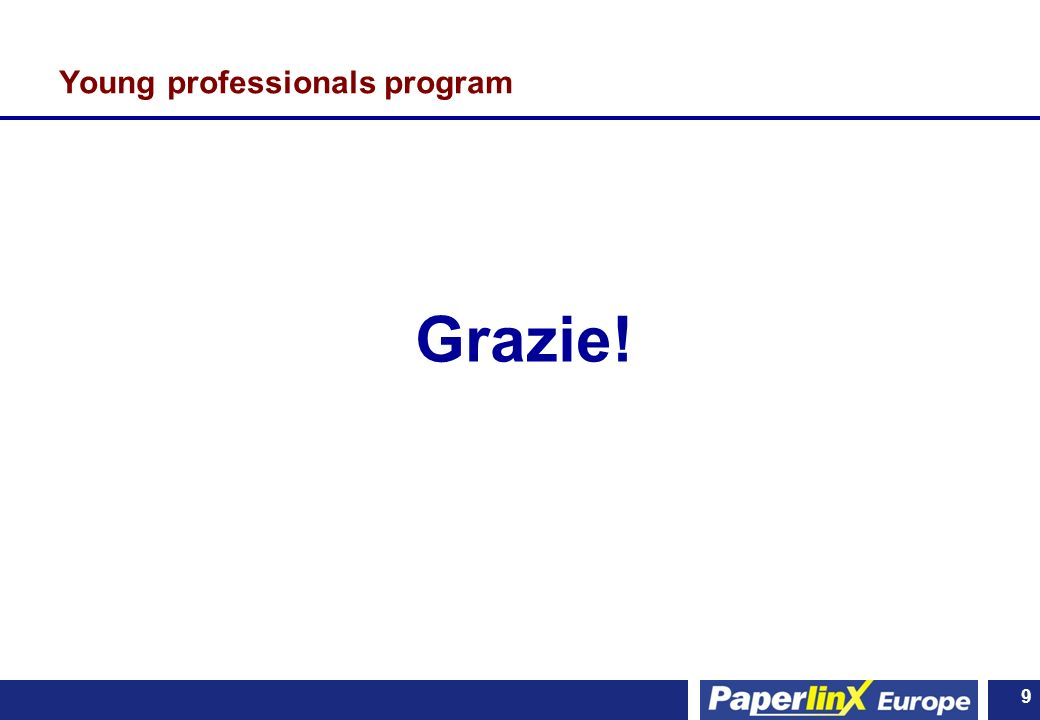 9 9 Young professionals program Grazie!