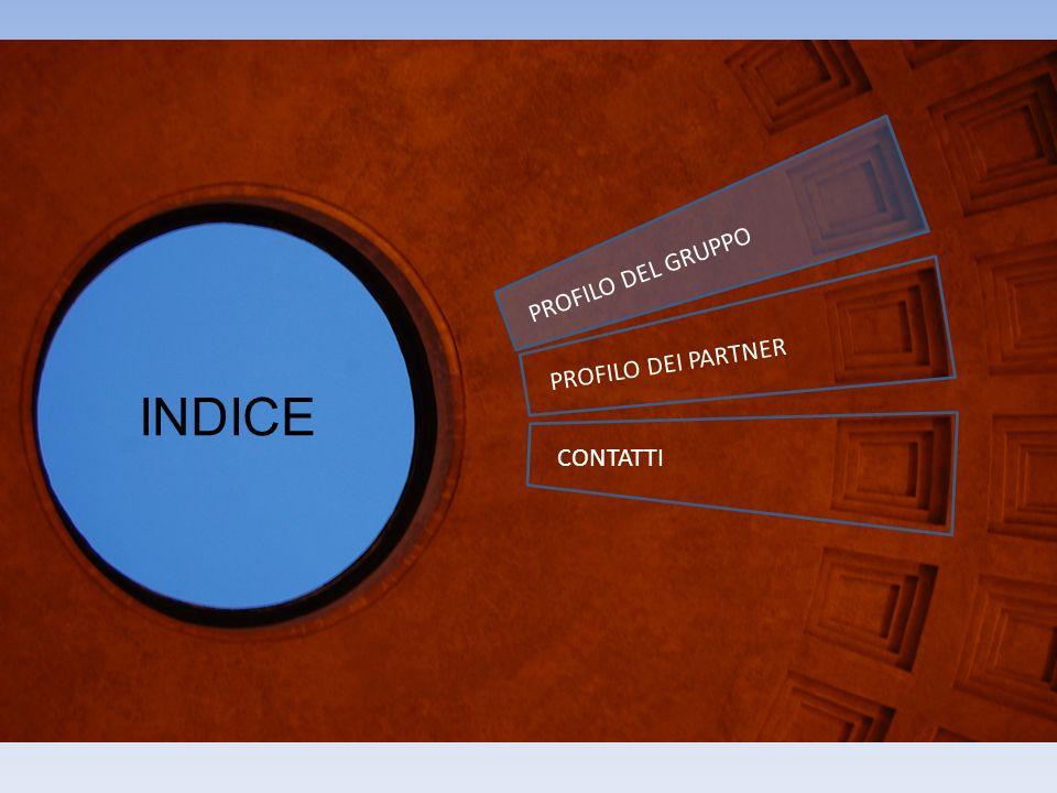 INDICE PROFILO DEL GRUPPO PROFILO DEI PARTNER CONTATTI