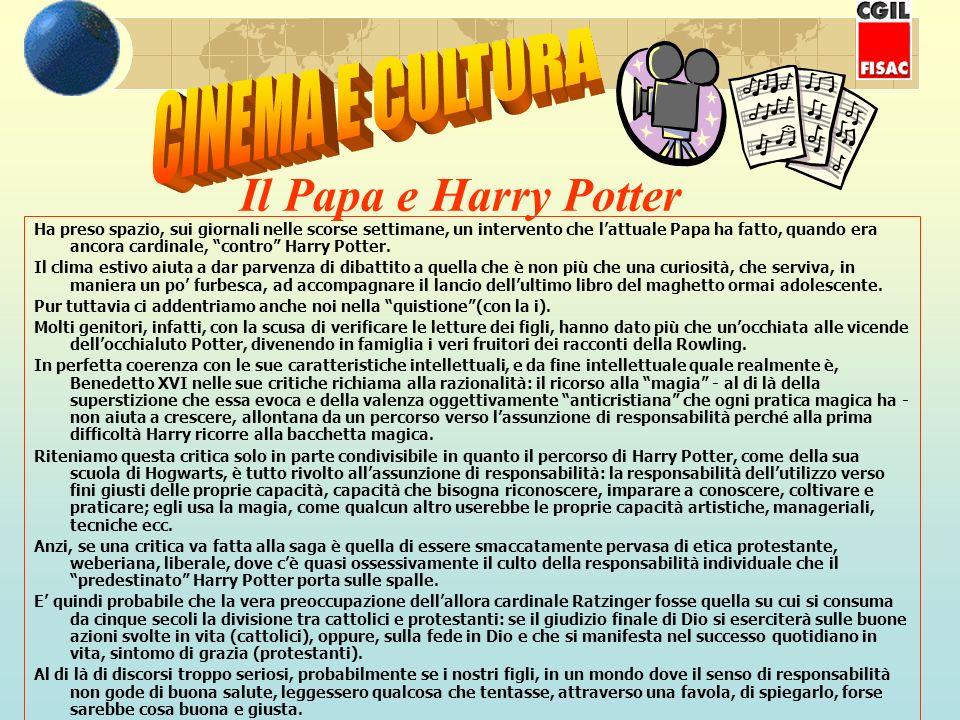 Il Papa e Harry Potter Ha preso spazio, sui giornali nelle scorse settimane, un intervento che lattuale Papa ha fatto, quando era ancora cardinale, co