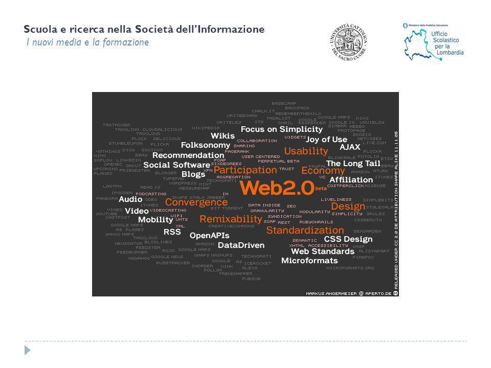 Scuola e ricerca nella Società dellInformazione I nuovi media e la formazione