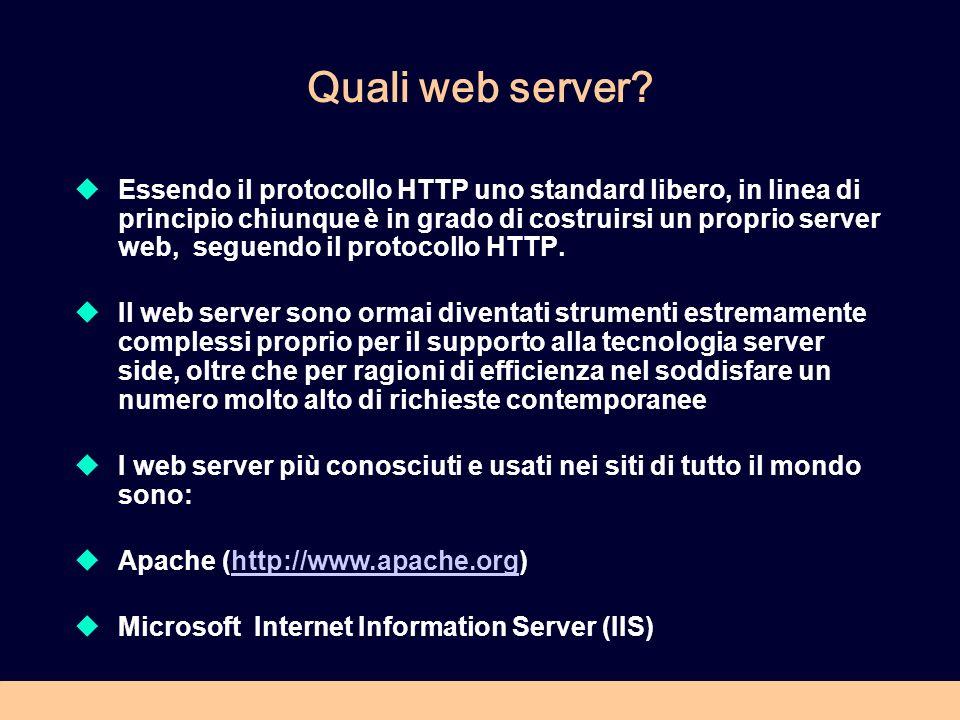 Gestire un web server Scelta del server HTTP Principali parametri di configurazione: Avvio, spegnimento Porta di funzionamento Directory di default Documento di default Log degli accessi/errori Alias o cartelle virtuali