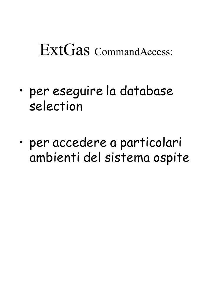 ExtGas CommandAccess: per eseguire la database selection per accedere a particolari ambienti del sistema ospite