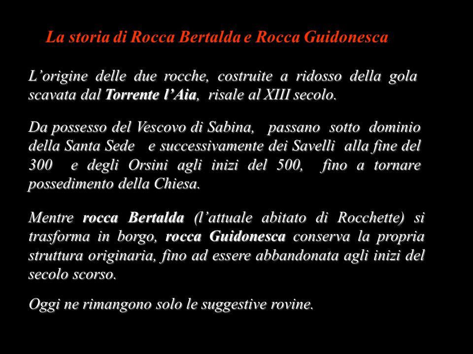 Rocca Bertalda e Rocca Guidonesca. 2. Borghi abbandonati, Città morte (Sabina – RI)