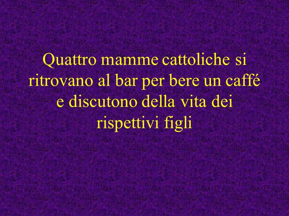La prima racconta: Mio figlio è un prete e quando si presenta tutti si rivolgono a lui con la parola seguente: Reverendo...
