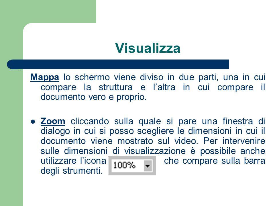 Visualizza Mappa lo schermo viene diviso in due parti, una in cui compare la struttura e laltra in cui compare il documento vero e proprio.