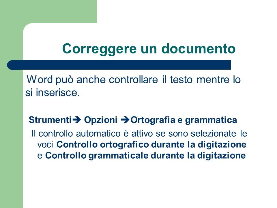 Correggere un documento Word può anche controllare il testo mentre lo si inserisce.