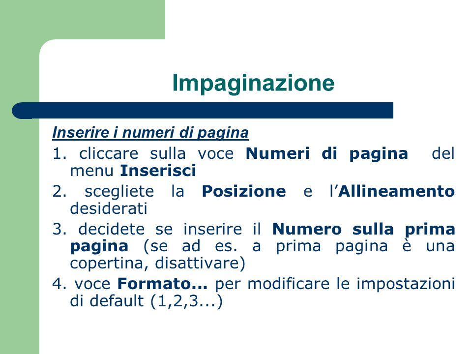 Impaginazione Inserire i numeri di pagina 1.
