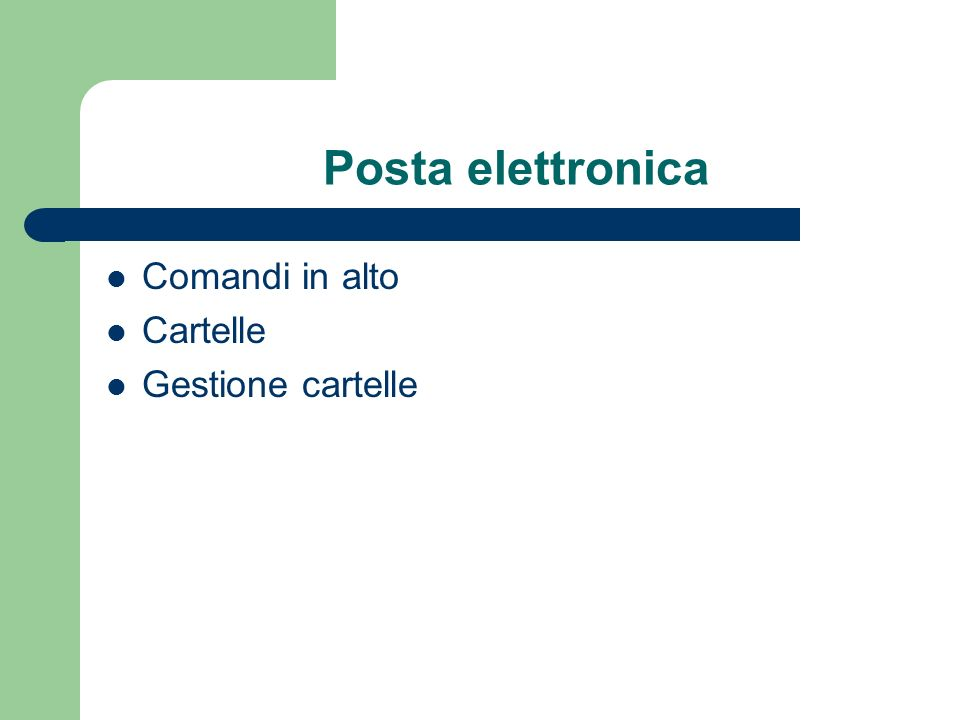 Posta elettronica Comandi in alto Cartelle Gestione cartelle