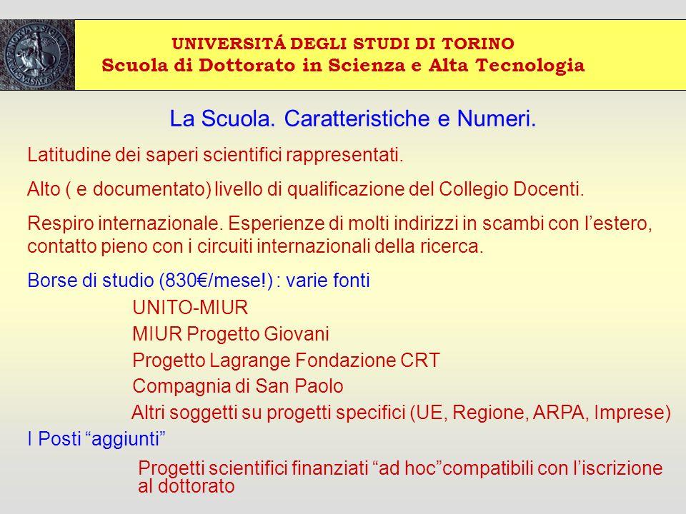 UNIVERSITÁ DEGLI STUDI DI TORINO Scuola di Dottorato in Scienza e Alta Tecnologia La Scuola.