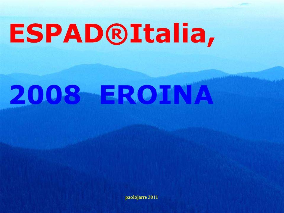 ESPAD®Italia, 2008 EROINA paolojarre 2011
