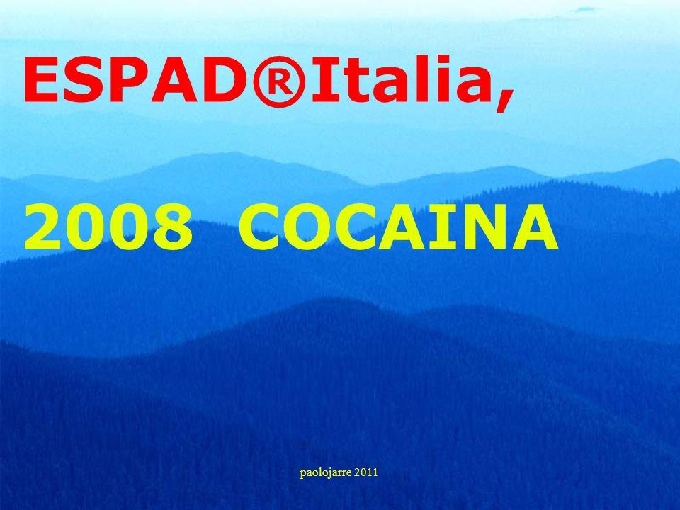 ESPAD®Italia, 2008 COCAINA paolojarre 2011