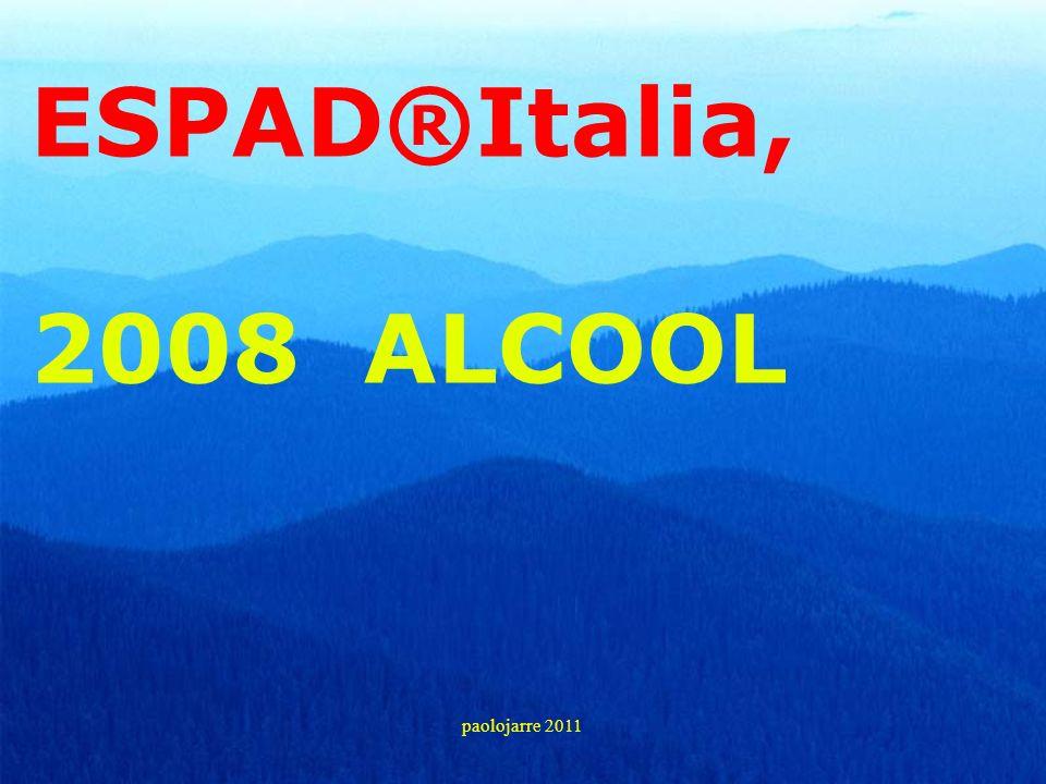 ESPAD®Italia, 2008 ALCOOL paolojarre 2011