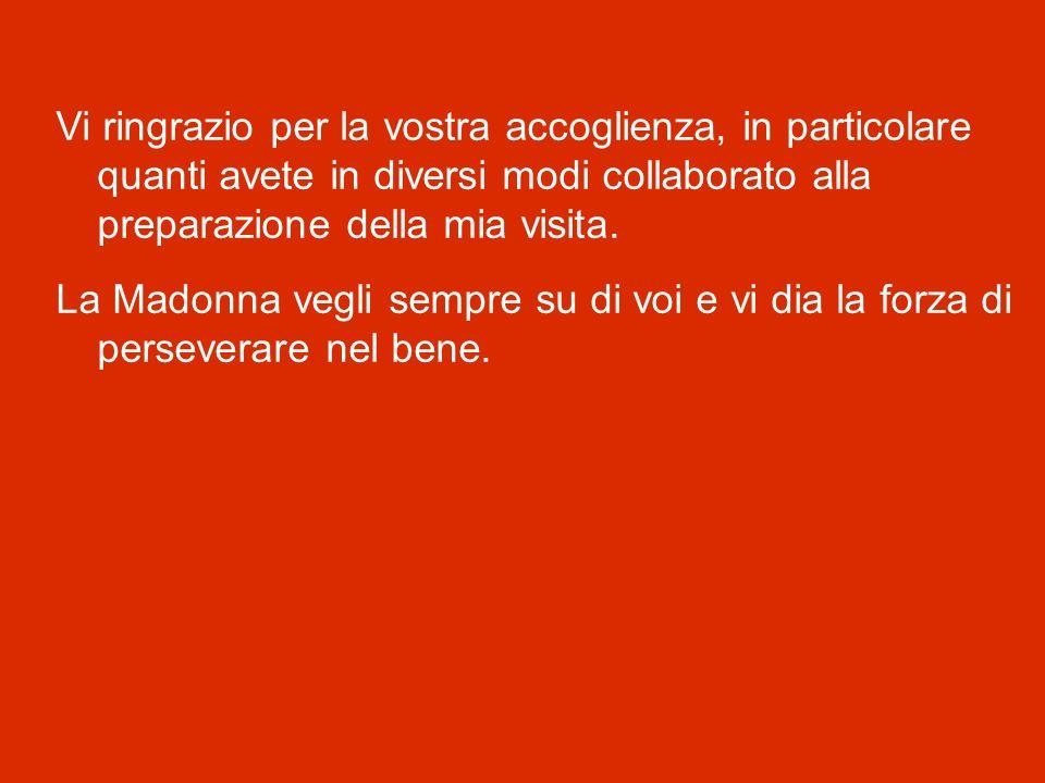 E infine saluto con grande affetto voi tutti, abitanti di Cassino e del suo territorio!
