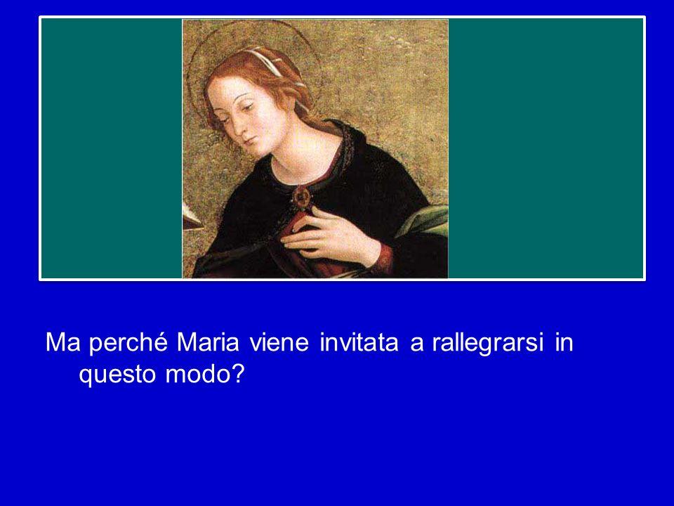 Il saluto dellangelo a Maria è quindi un invito alla gioia, ad una gioia profonda, annuncia la fine della tristezza che cè nel mondo di fronte al limi