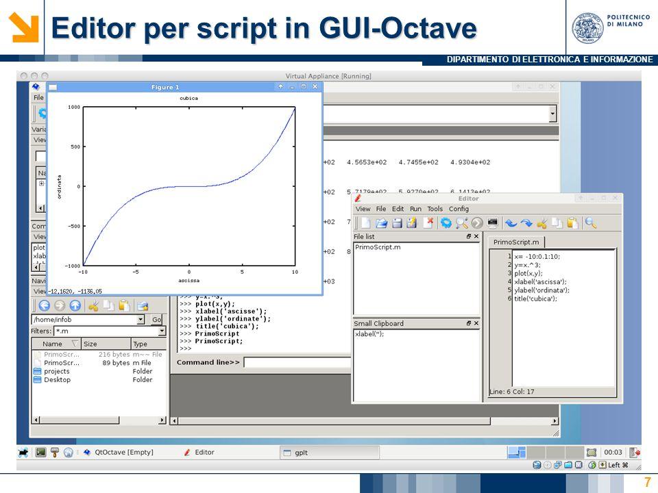 DIPARTIMENTO DI ELETTRONICA E INFORMAZIONE Editor per script in GUI-Octave 7