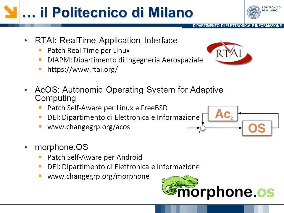 DIPARTIMENTO DI ELETTRONICA E INFORMAZIONE RTAI: RealTime Application Interface Patch Real Time per Linux DIAPM: Dipartimento di Ingegneria Aerospazia
