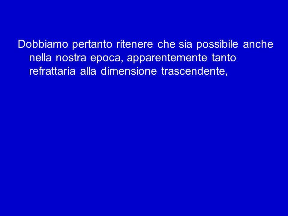 Possiamo dire con le parole di Pascal: «Luomo supera infinitamente luomo» (Pensieri). Gli occhi riconoscono gli oggetti quando questi sono illuminati