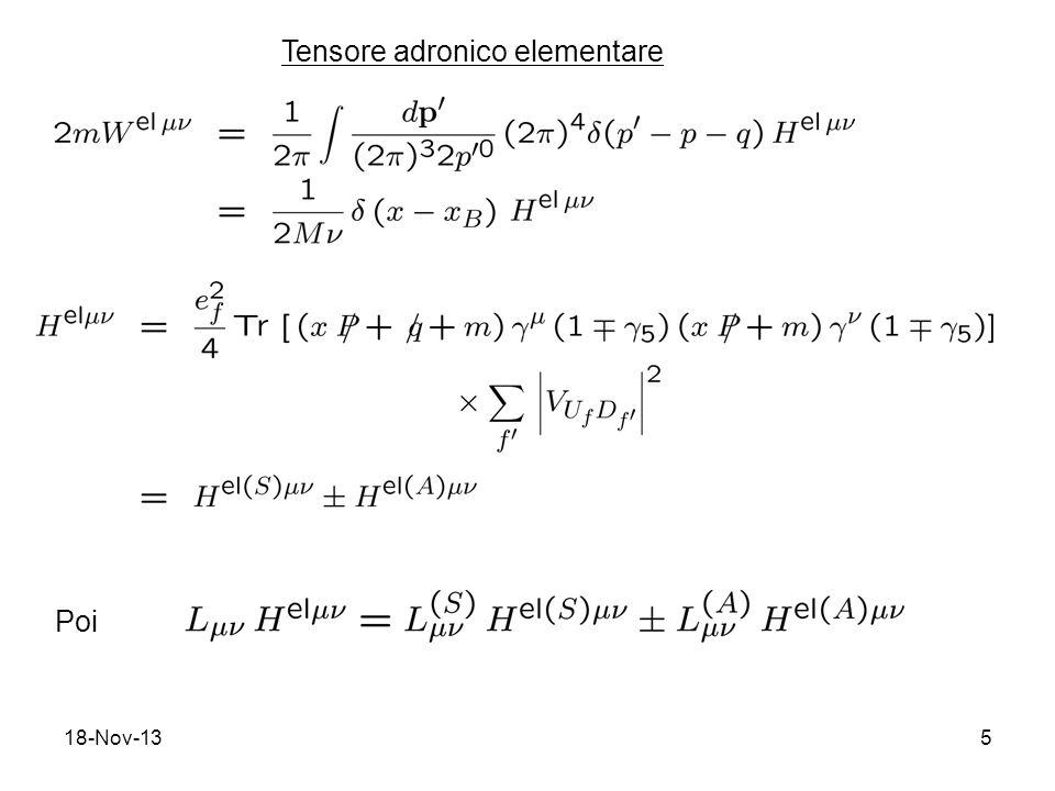 18-Nov-136 Funzioni di struttura non-singlet flavor asimmetria right-/left- handed (V/A) sensibile al flavor