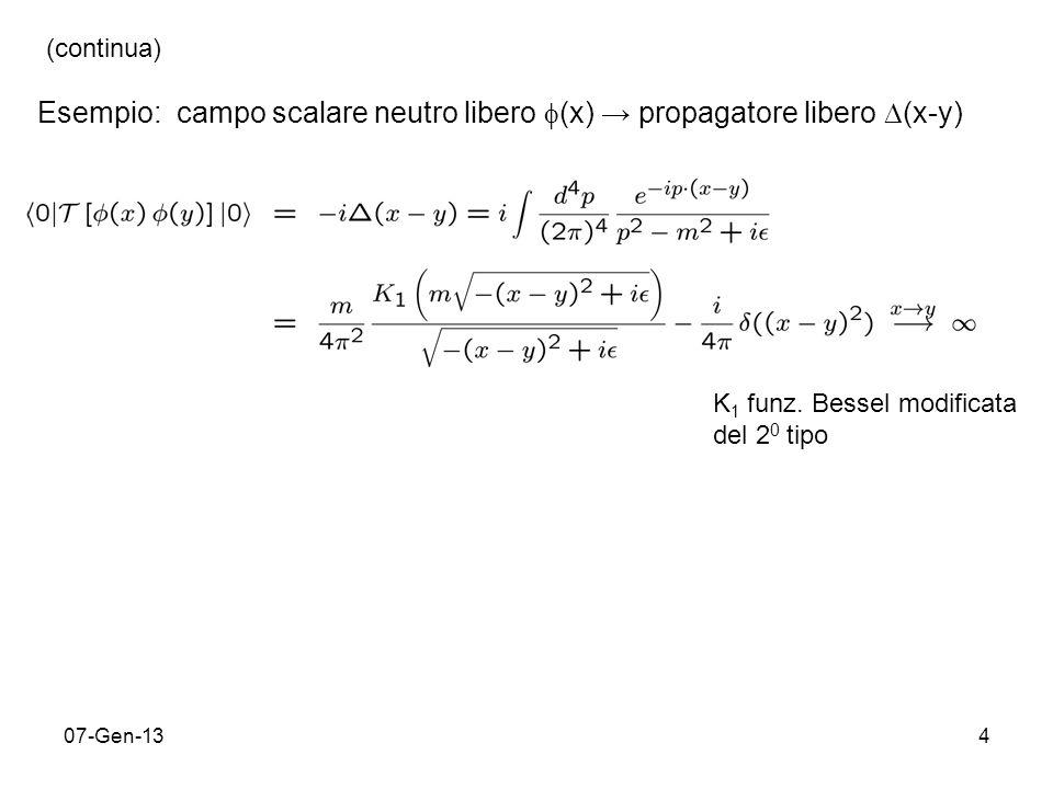 07-Gen-135 Operator Product Expansion definizione (anche operativa) di operatore composito: (Wilson, 69 prima congettura; Zimmermann, 73 dimostrazione in teoria perturbazioni; Collins, 84 dimostrazione diagrammatica ) gli operatori locali Ô i sono regolari nellargomento per ogni i=0,1,2… la divergenza per x y è assorbita nei coefficienti C i i termini sono ordinati per singolarità decrescenti in C i, i=0,1,2… di solito Ô 0 = I, ma espressione esplicita dellespansione va trovata separatamente per ogni tipo di processo OPE è anche una definizione operativa perché può essere usata per definire un operatore composito regolare.