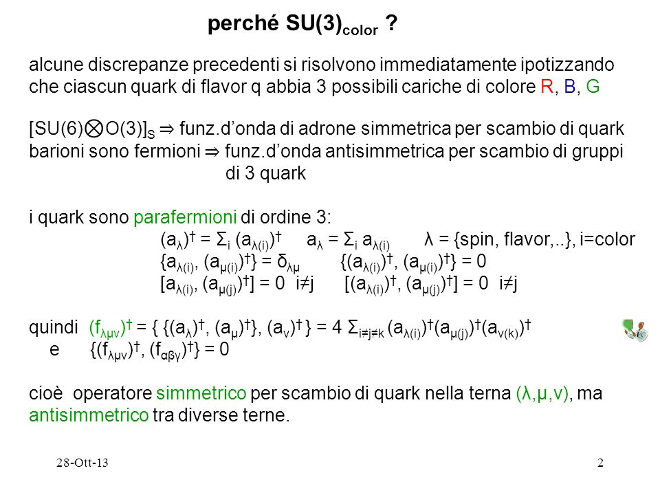 28-Ott-132 perché SU(3) color .