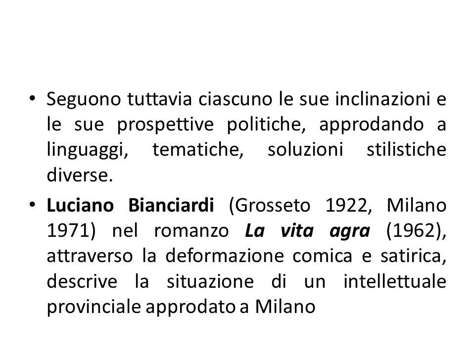 Nel 1972 si stabilì a Torino, iniziando una consulenza con la Fiat; dopo il romanzo Corporale (1974) fu nominato segretario della fondazione Agnelli.