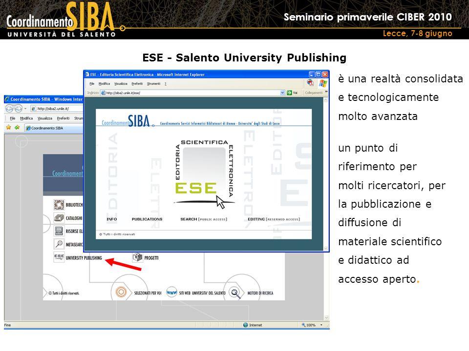 Seminario primaverile CIBER 2010 Lecce, 7-8 giugno un punto di riferimento per molti ricercatori, per la pubblicazione e diffusione di materiale scientifico e didattico ad accesso aperto.