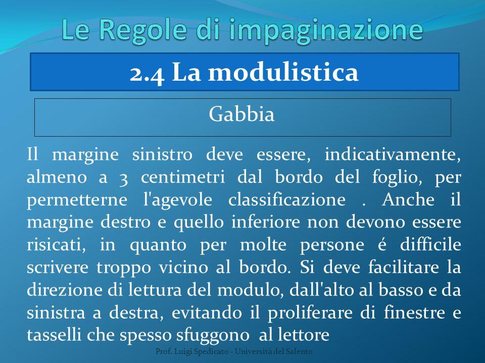 Prof. Luigi Spedicato - Università del Salento Il margine sinistro deve essere, indicativamente, almeno a 3 centimetri dal bordo del foglio, per perme