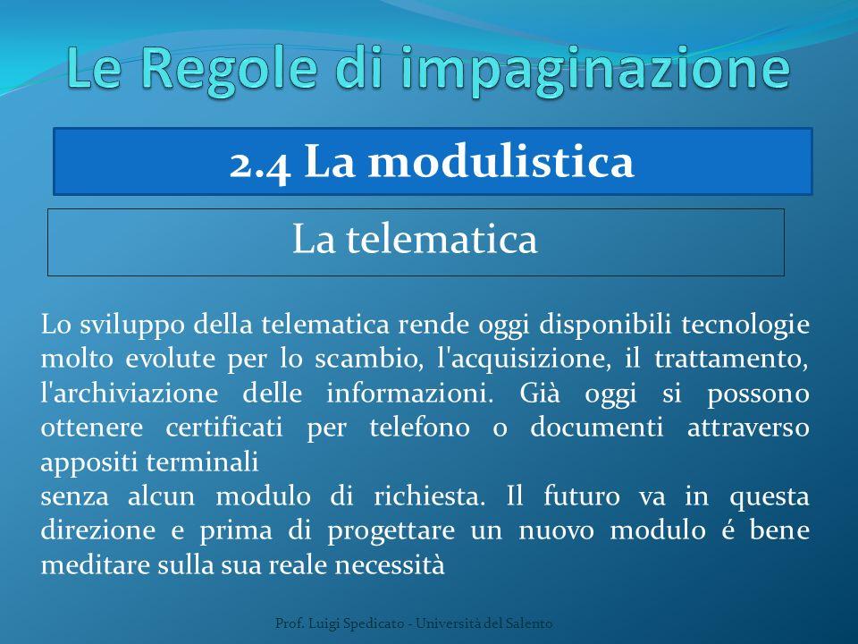 Prof. Luigi Spedicato - Università del Salento Lo sviluppo della telematica rende oggi disponibili tecnologie molto evolute per lo scambio, l'acquisiz