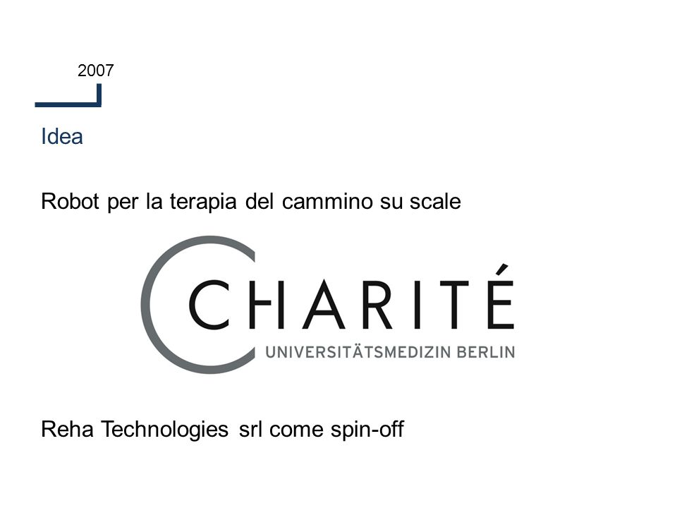Idea Robot per la terapia del cammino su scale Reha Technologies srl come spin-off 2007