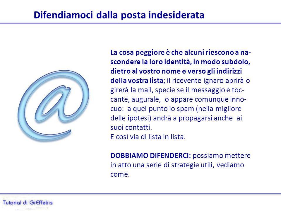 Spamming, spam (pubblicità) e virus A volte riceviamo E-Mail, girate da nostri amici, che contengono tanti indirizzi di posta elettronica, so- prattut