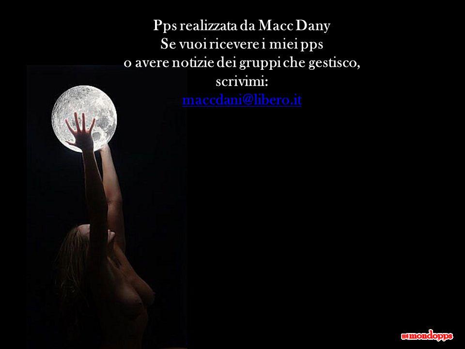 La luna riempie il cielo, l'amore riempie ilcuore ed entrambi sono una meraviglia della vita....