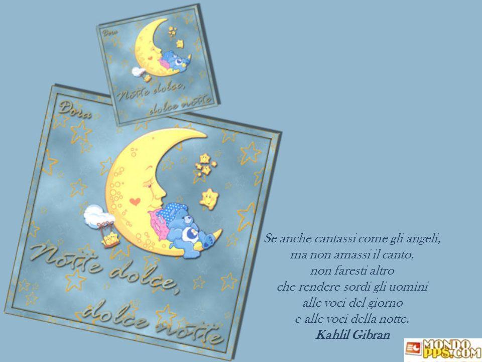 Il firmamento tutto stellato ispira un pensiero dolce e incantato, è l'augurio sincero degli angeli in coro che portano a voi la mia buonanotte e sogn