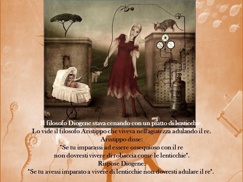 Il filosofo Diogene stava cenando con un piatto di lenticchie.