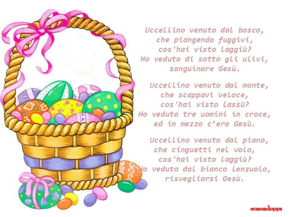 Dall'uovo di Pasqua Dall'uovo di Pasqua è uscito un pulcino di gesso arancione col becco turchino. Ha detto: