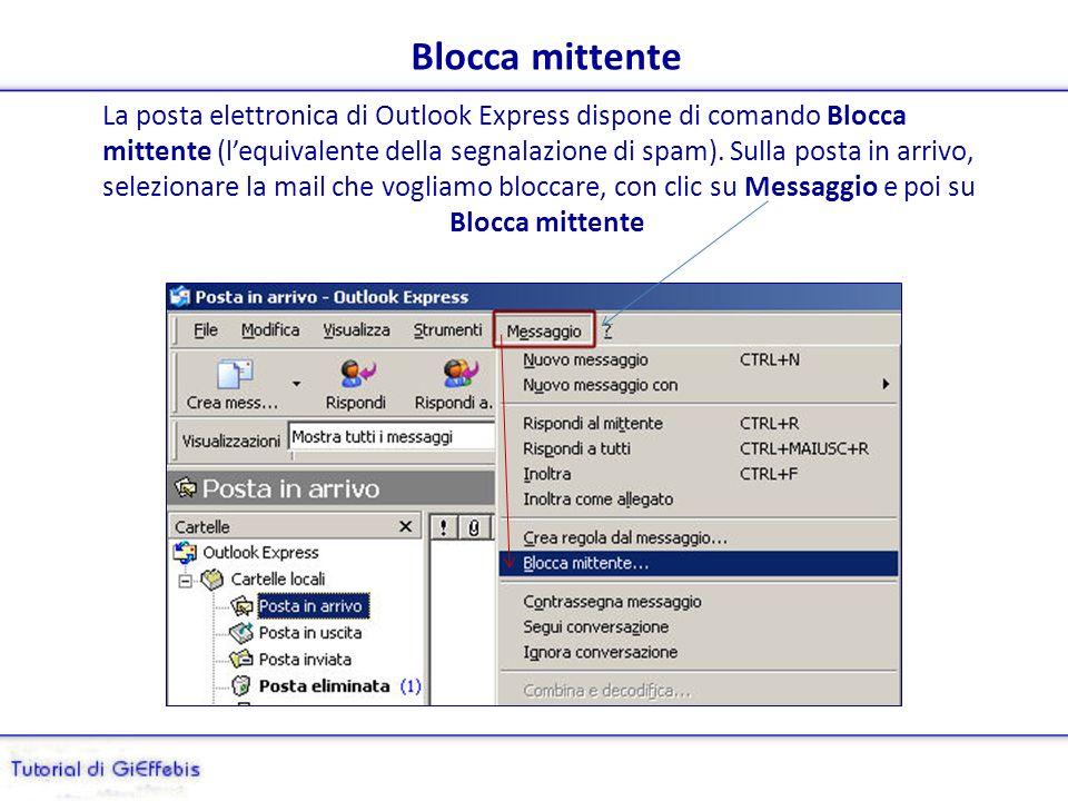 Verifichiamo: ricevente su Outlook Express Appare la provenienza e si vede solo il nome del ricevente, come se non ce ne fossero altri.
