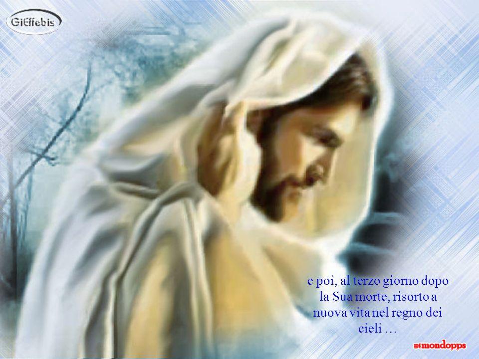 che portarono Gesù sulla croce, innocente, immolato per la redenzione dei peccati di tutta lumanità