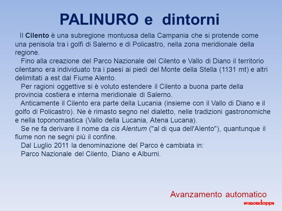 Il Cilento è una subregione montuosa della Campania che si protende come una penisola tra i golfi di Salerno e di Policastro, nella zona meridionale della regione.