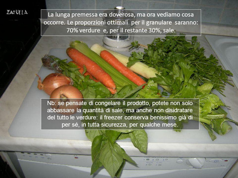 le verdure saranno disidratate e salate, poi confezionate in bustine piccole oppure poste nelle vaschette del ghiaccio in confezioni monodose, per ess
