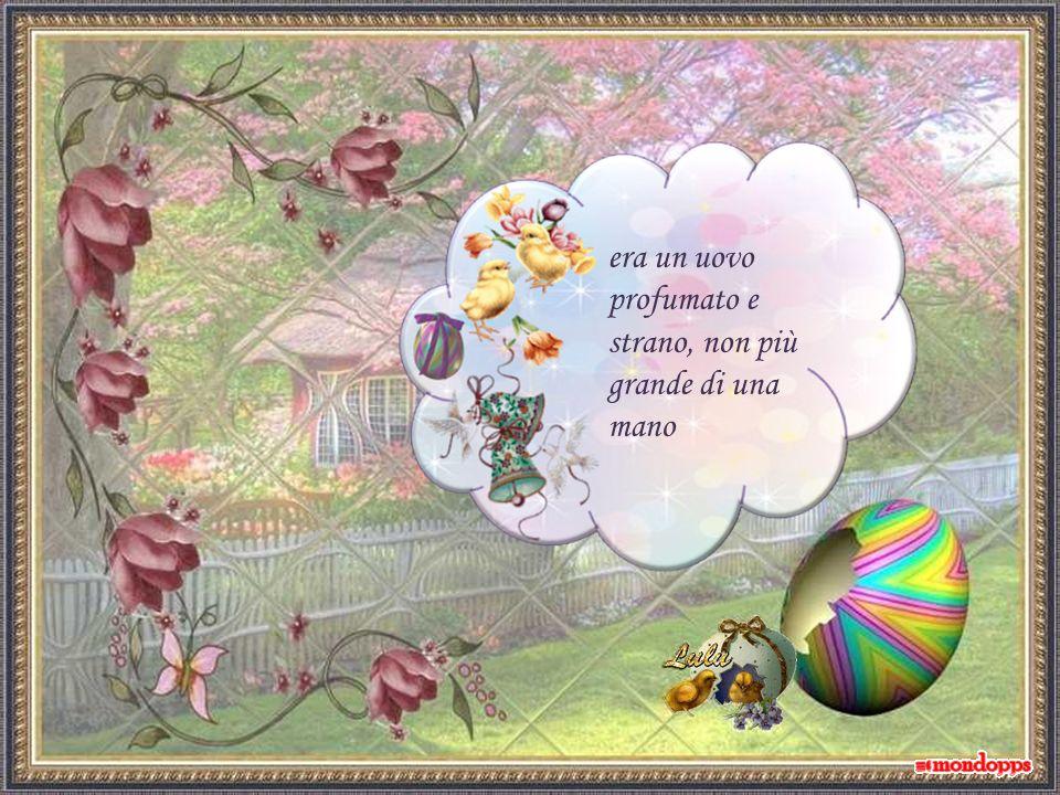 La mattina di Pasqua nel mio prato, un uovo arcobaleno ho trovato,