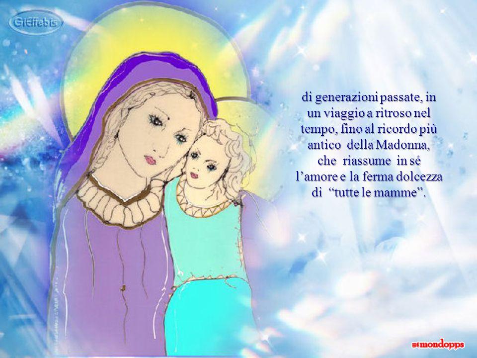 Il suo abbraccio, recherà comunque il ricordo e lesperienza di altre maternità