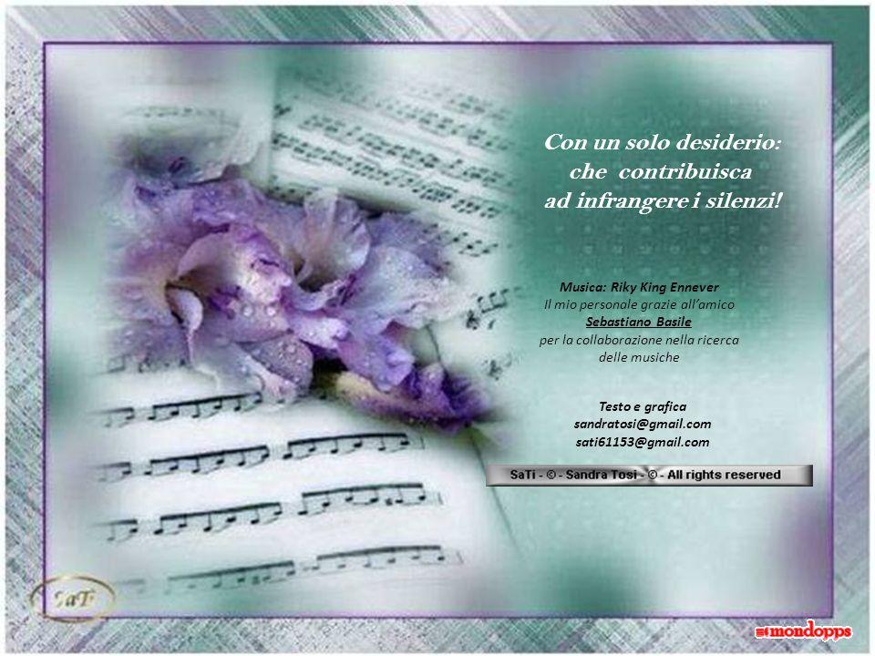 Vorrei regalare una serenata, senza rime e senza versi, così, senza pretese…