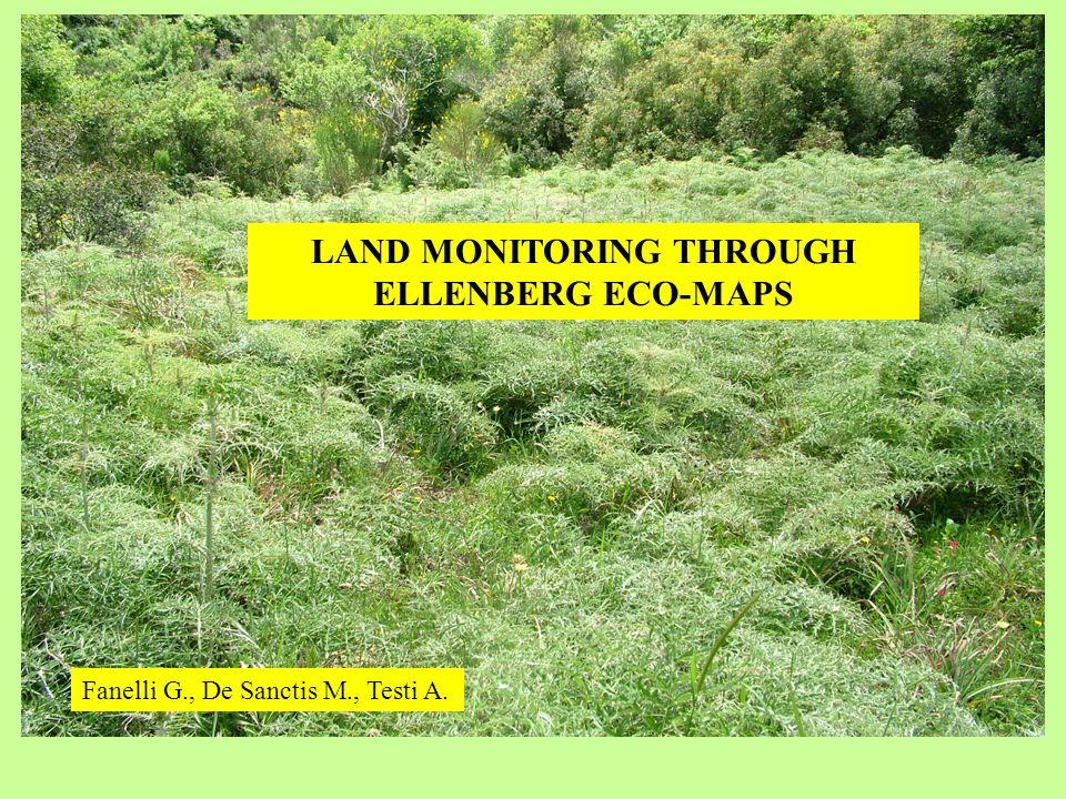 LAND MONITORING THROUGH ELLENBERG ECO-MAPS Fanelli G., De Sanctis M., Testi A.