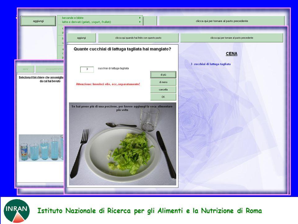 Istituto Nazionale di Ricerca per gli Alimenti e la Nutrizione di Roma YANA-C software STRUMENTI DI INDAGINE: RECALL DELLE 24 h COMPUTERIZZATO ripetut