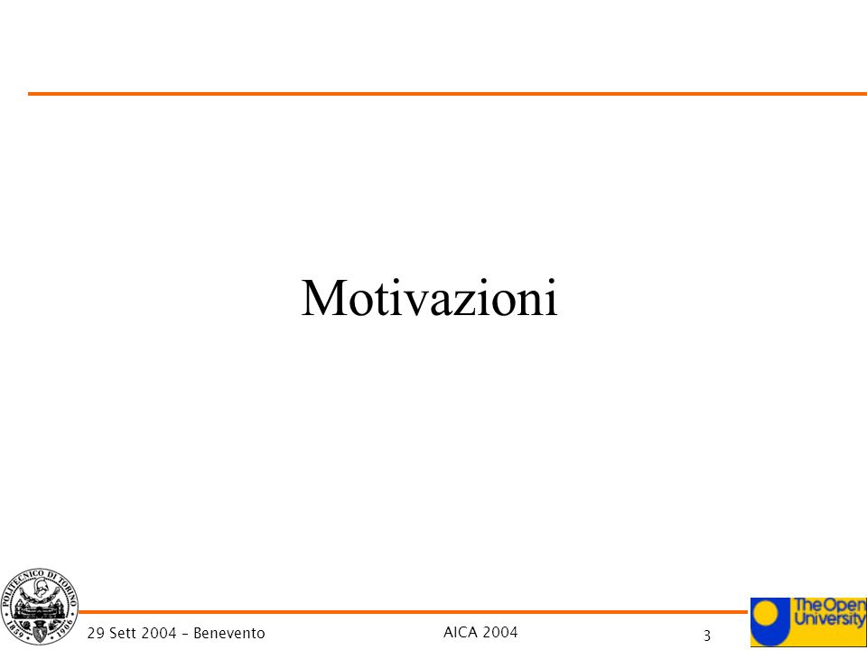 AICA 2004 4 29 Sett 2004 – Benevento Empirical Evidence Theories, Models Good Practice Motivation