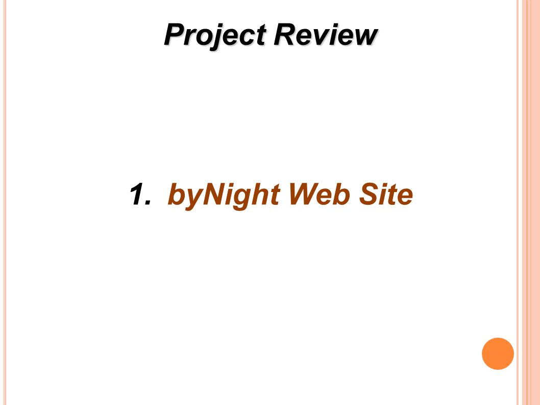 Project Review 1.byNight Web Site