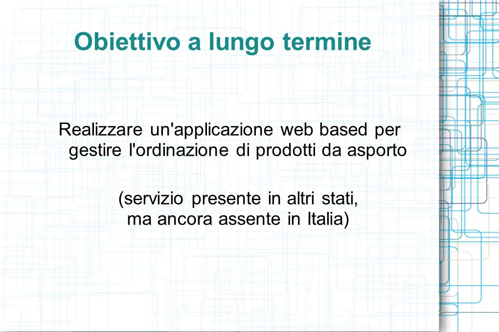 User stories: Locale Modifica prodotti Inserisci prodotto Eliminazione prodotti Visualizzazione valutazioni Visualizzazione prenotazioni