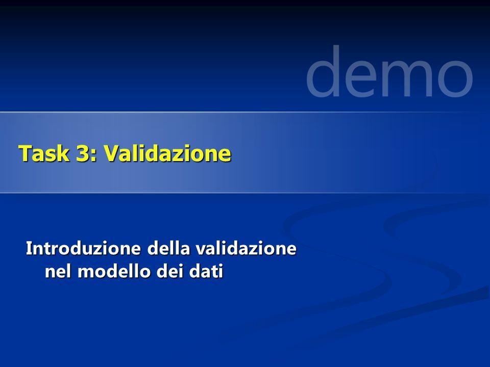 Introduzione della validazione nel modello dei dati Task 3: Validazione