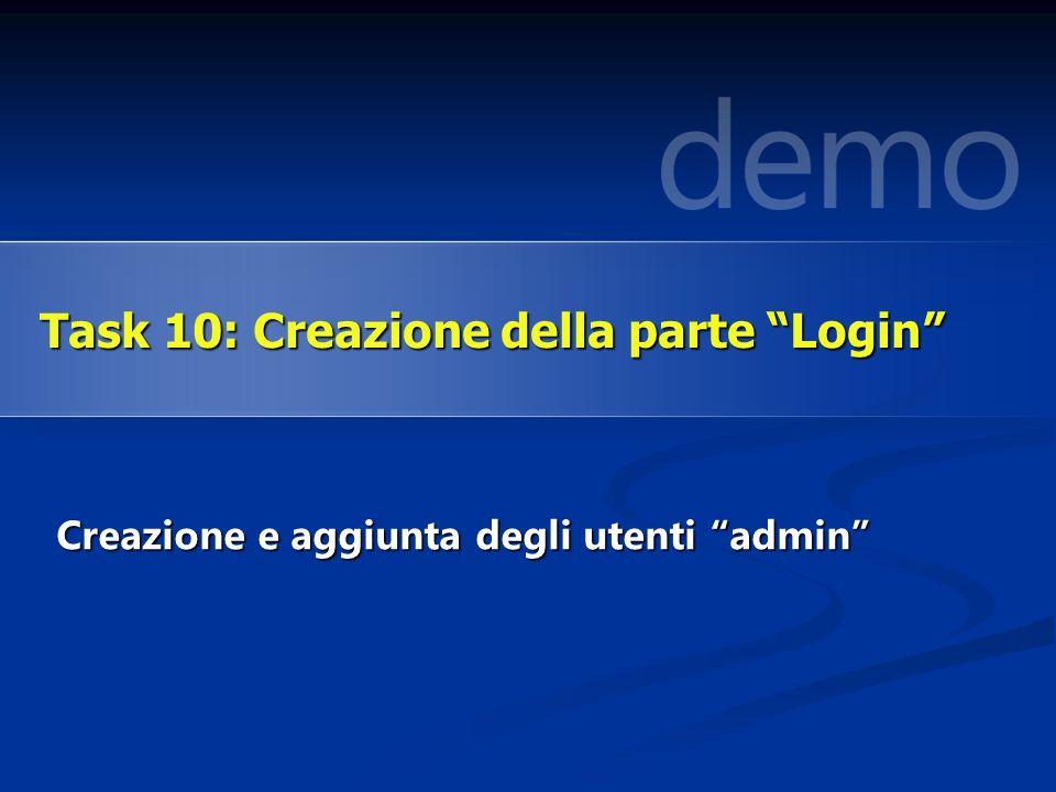 Creazione e aggiunta degli utenti admin Task 10: Creazione della parte Login