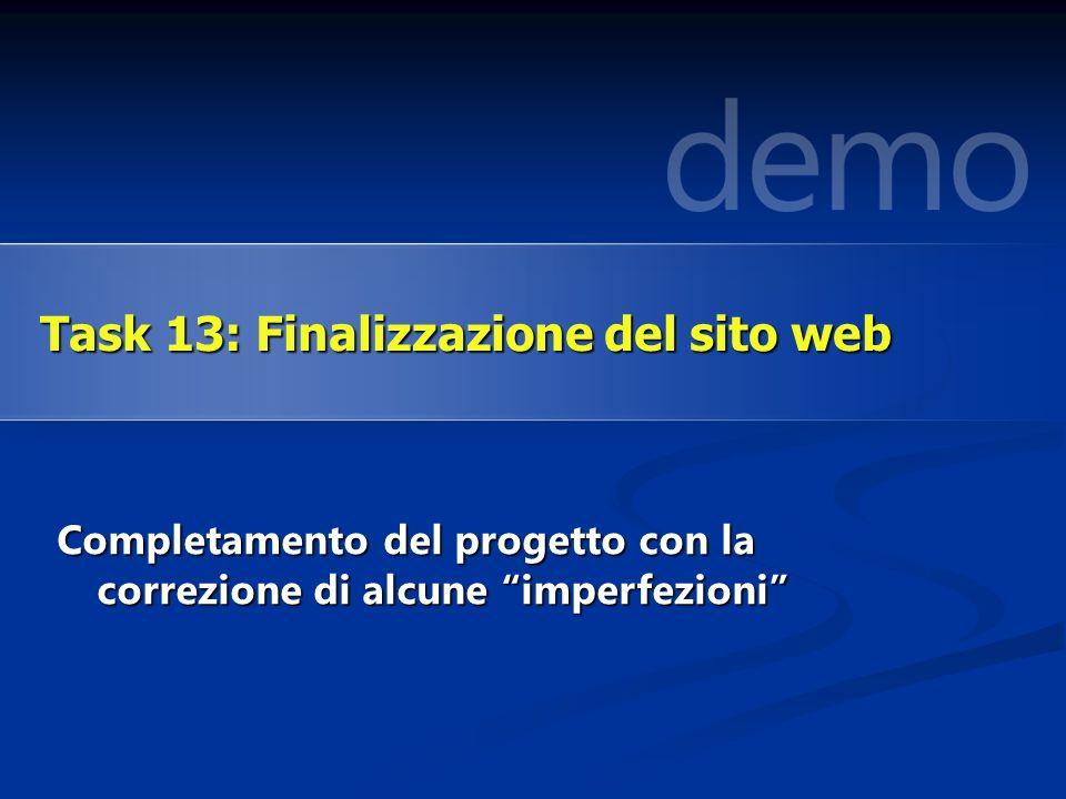 Completamento del progetto con la correzione di alcune imperfezioni Task 13: Finalizzazione del sito web