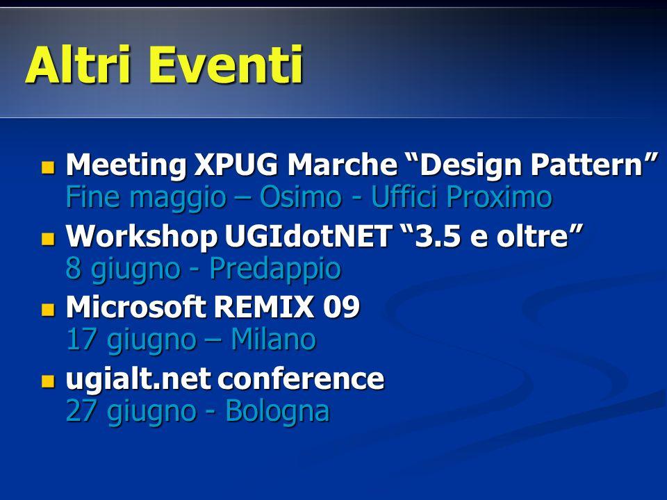 Meeting XPUG Marche Design Pattern Fine maggio – Osimo - Uffici Proximo Meeting XPUG Marche Design Pattern Fine maggio – Osimo - Uffici Proximo Worksh